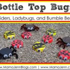 Bottle Top Bugs