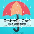 teal construction paper with red and orange umbrella craft with wet glue as raindrops and text overlay