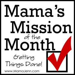 Mama's Mission of the Month
