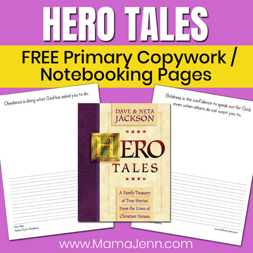 Hero Tales book with primary copywork / notebooking pages with text overlay FREE Printables