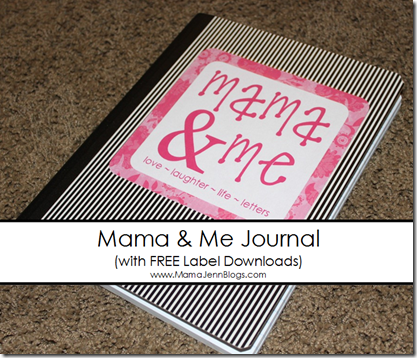 """Mama & Me"" Journal Labels {Now on MamaJenn.com}"