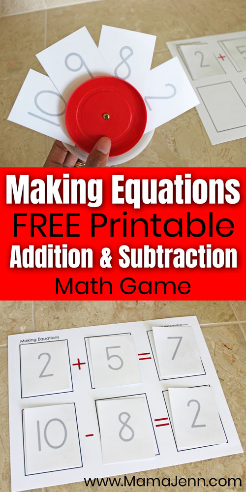 Making Equations game with text overlay FREE Printable Addition & Subtraction Math Game