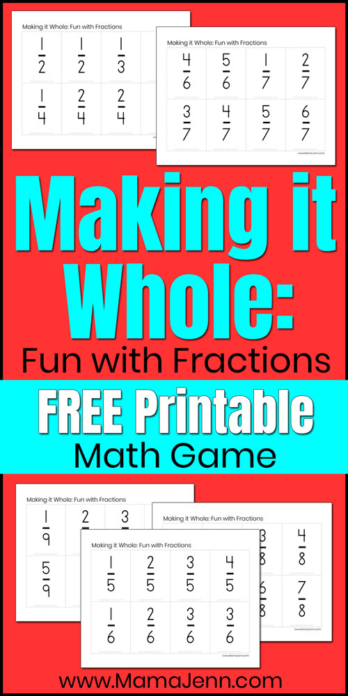 Making it Whole game with text overlap Fun with Fractions FREE Printable Math Game