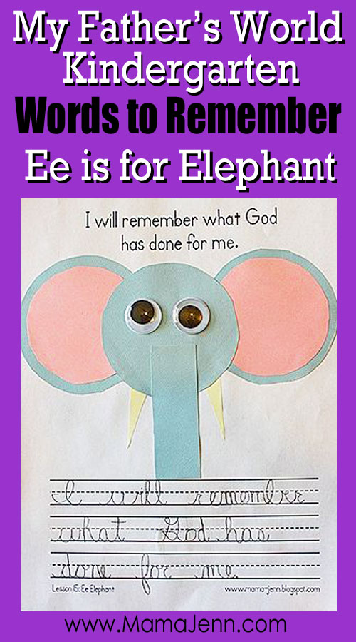 My Father's World Kindergarten Craft and Copywork Printables ~ Ee is for Elephant