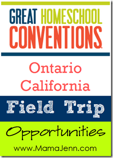 Great Homeschool Conventions: Field Trip Opportunities in Ontario, California