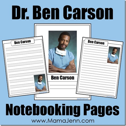 Dr. Ben Carson Notebooking Pages
