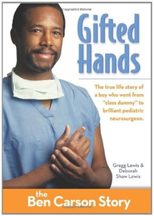 Gifted Hands: The Ben Carson Story {the book}