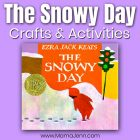 The Snowy Day {Activities & Crafts}