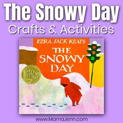 The Snowy Day book cover with text overlay The Snowy Day Crafts & Activities