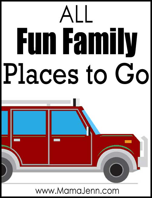 All Fun Family Places to Go
