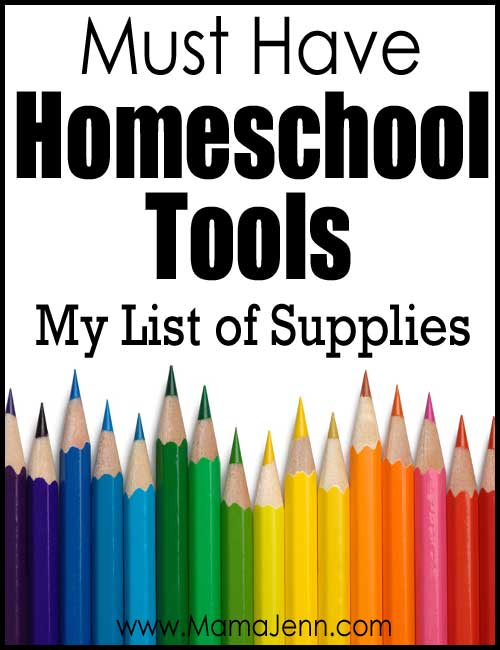 """sharpened colored pencils with text """"Must Have Homeschool Tools: My List of Supplies"""""""