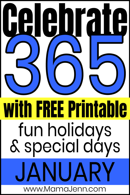 Celebrate 365 with FREE Printable fun holidays & special days