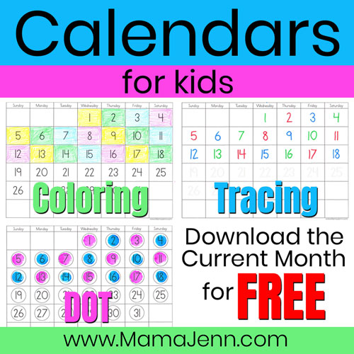 coloring, tracing, and dot calendars for kids with text overlay Download the Current Month for FREE