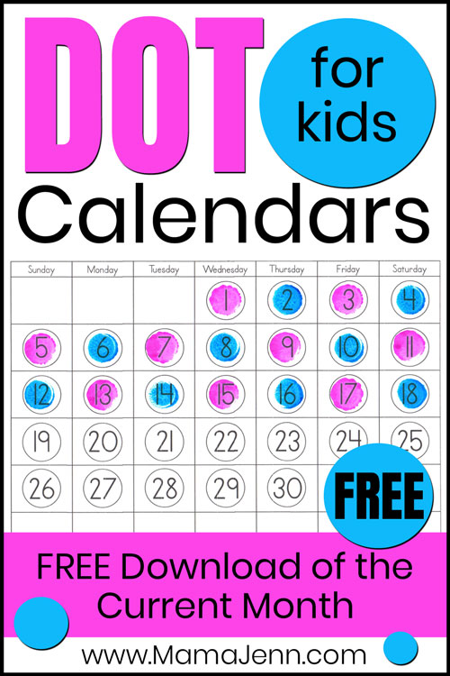 dot calendar for kids using Do-a-Dot markers with text overlay FREE Download of the Current Month