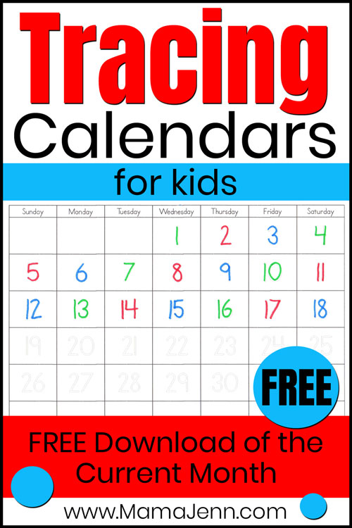 tracing calendar for kids with text overlay FREE Download of the Current Month