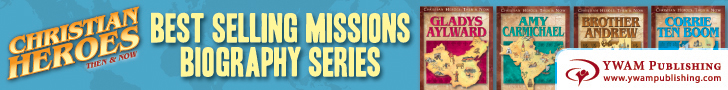YWAM Christian Heroes Then and Now books with text overlay Best Selling Missions Biography Series