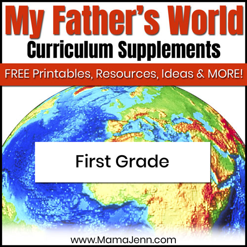 globe with text overlay My Father's World First Grade Curriculum Supplements: FREE Printables, Ideas, Resources & More!