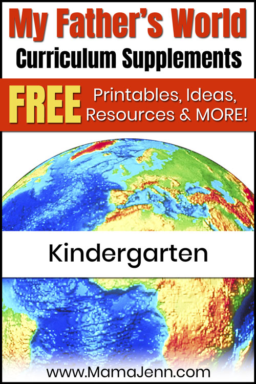 globe with text overlay My Father's World Kindergarten Curriculum Supplements: FREE Printables, Ideas, Resources & More!
