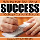 hands writing a check with text overlay Help Set Your Teen up for Success in College, Career & Beyond