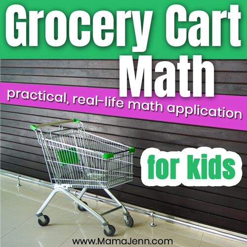 Grocery Cart Math (Easy for mom ~ Fun for kids)